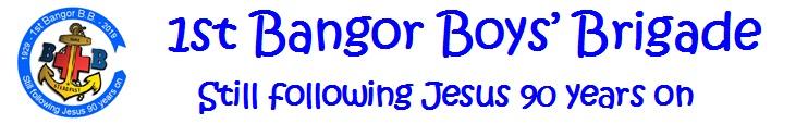First Bangor Boy's Brigade